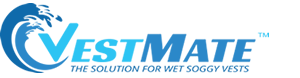 VestMate<sup>™</sup>, Say goodbye to wet soggy vests